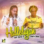 Hallelujah Remix (Feat. Charly Black) - Single de Tony Curtis