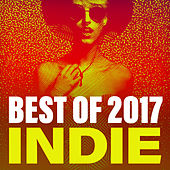 Best Of 2017 Indie von Various Artists