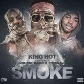 Smoke (feat. SOB X RBE) by King Hot