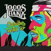 Caribe Remix - EP di Locos Por Juana