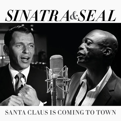 Santa Claus Is Coming To Town de Seal