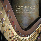 Resonances: Music For Harp von Marshall McGuire
