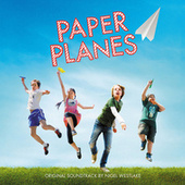Paper Planes (Original Motion Picture Soundtrack) de Various Artists