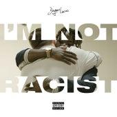 I'm Not Racist de Joyner Lucas