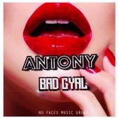 Bad Gyal di Antony