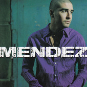 Mendez by Mendez