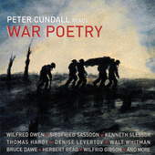 Peter Cundall Reads War Poetry by Various Artists