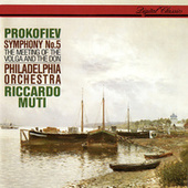Prokofiev: Symphony No. 5; The Meeting Of The Volga And The Don von Riccardo Muti