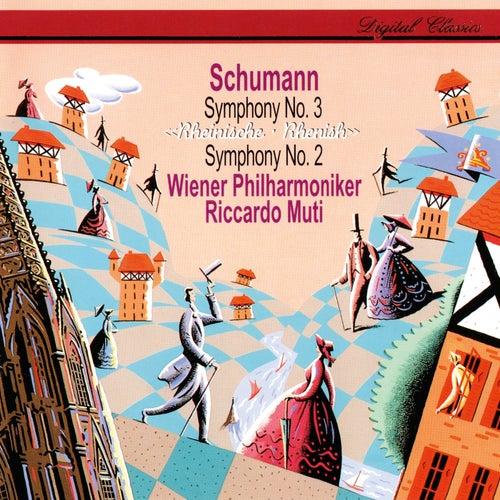 Schumann: Symphonies Nos. 2 & 3 by Riccardo Muti