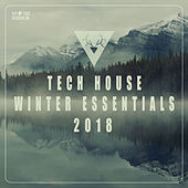 Tech House Winter Essentials 2018 by Various Artists