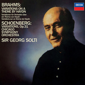 Brahms: Variations on a Theme by Haydn / Schoenberg: Variations, Op.31 by Sir Georg Solti