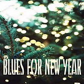 Blues For New Year von Various Artists
