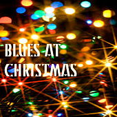 Blues At Christmas by Various Artists