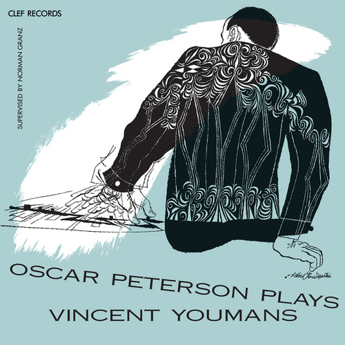 Oscar Peterson Plays Vincent Youmans by Oscar Peterson