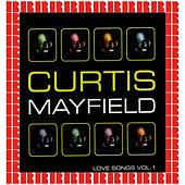Love Songs Vol. 1 von Curtis Mayfield