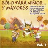 Sólo para niños... y mayores, Vol. 1 de Various Artists