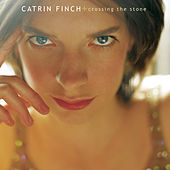Crossing The Stone by Catrin Finch