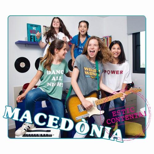 Estic Contenta! by Macedònia
