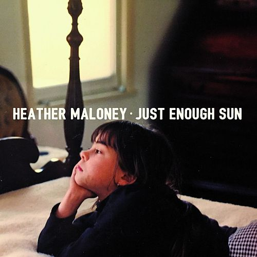 Just Enough Sun by Heather Maloney