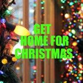 Get Home For Christmas de Various Artists