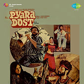 Pyara Dost (Original Motion Picture Soundtrack) by Various Artists