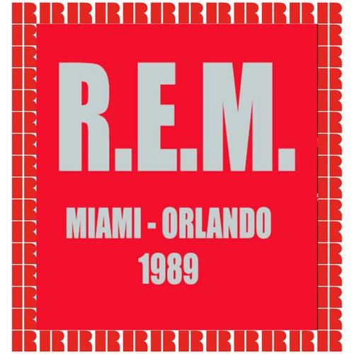 Miami, Orlando, 1989 by R.E.M.