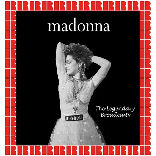 The Legendary Broadcasts by Madonna