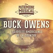Les idoles américaines de la country : Buck Owens, Vol. 2 by Buck Owens