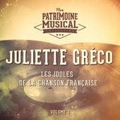 Les idoles de la chanson française : Juliette Gréco, Vol. 3 von Juliette Greco