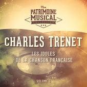 Les idoles de la chanson française : Charles Trenet, Vol. 3 von Charles Trenet