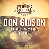 Les idoles américaines de la country : Don Gibson, Vol. 2 by Don Gibson