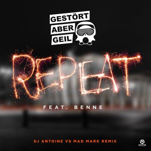 Repeat (Remixes) von Gestört Aber GeiL