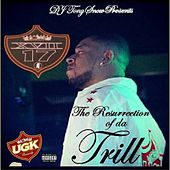 DJ Tony Snow Presents: XVII the Resurrection of da Trill by Xvii