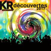 KR découvertes 2017 by Various Artists