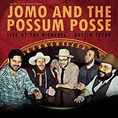 Live at the Highball de Jomo & The Possum Posse