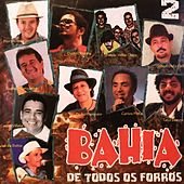 Bahia de Todos os Forrós, Vol. 2 de Various Artists