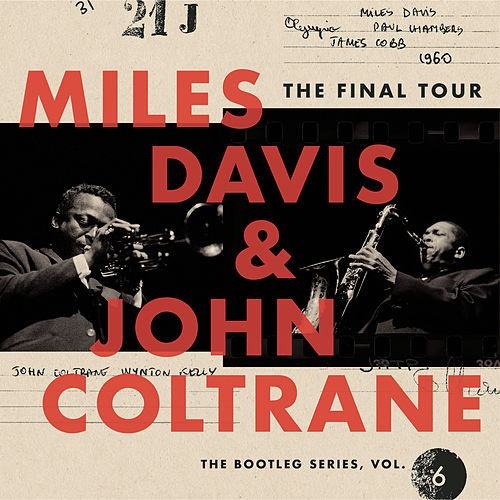 The Final Tour: The Bootleg Series, Vol. 6 by John Coltrane