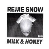 Milk & Honey by Rejjie Snow