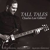 Tall Tales by Charles Lee Gilbert