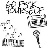 Go Fuck Yourself (Live) by Futuristic