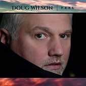 Feel by Doug Wilson
