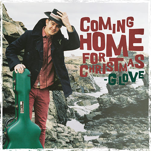 Coming Home For Christmas by G. Love & Special Sauce
