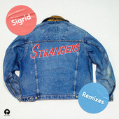 Strangers (Remixes) by Sigrid