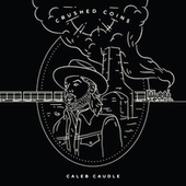 Empty Arms by Caleb Caudle