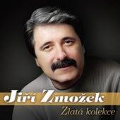 Jiří Zmožek - Zlatá kolekce by Various Artists