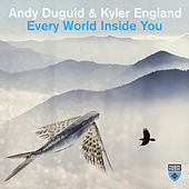 Every World Inside You by Andy Duguid