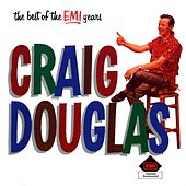 The Best Of The EMI Years by Craig Douglas
