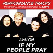 If My People Pray (Premiere Performance Plus Track) by Avalon