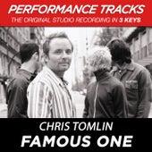 Famous One (Premiere Performance Plus Track) de Chris Tomlin
