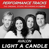 Light A Candle (Premiere Performance Plus Track) by Avalon